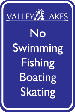 No Swimming Sign in Valley Lakes.